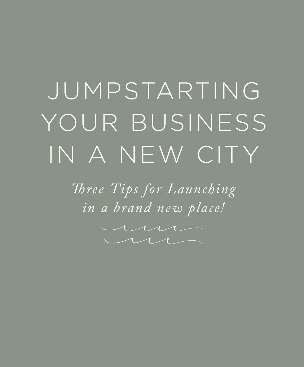 3 Tips For Jumpstarting Your Photography Business In A New City