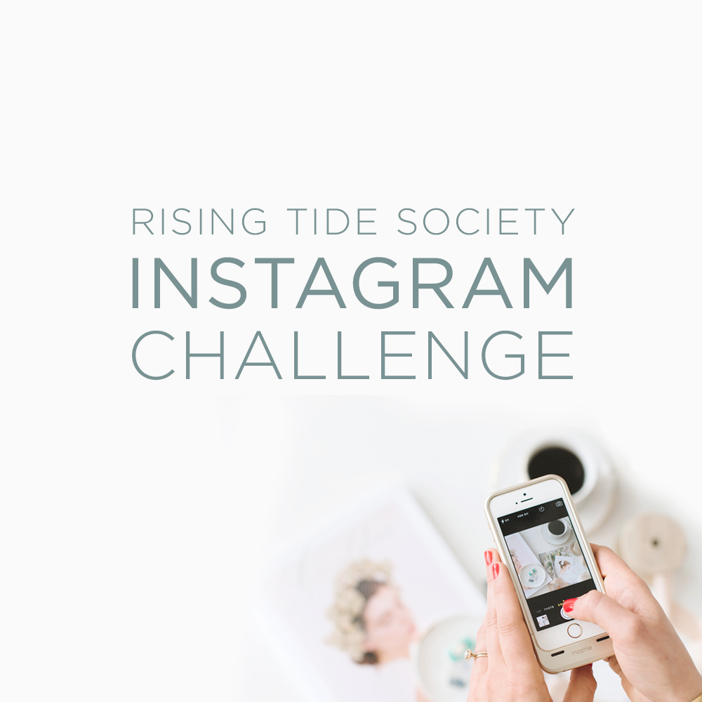 The Rising Tide Society Instagram Challenge