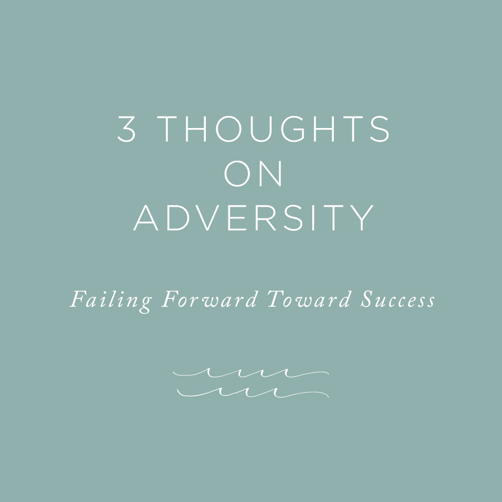 Thoughts on Adversity | via the Rising Tide Society