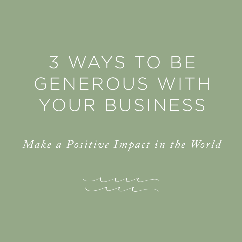 Be Generous with Your Business | via the Rising Tide Society
