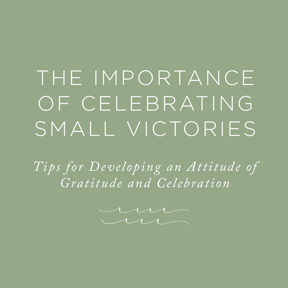 The Importance of Celebrating Small Victories | via the Rising Tide Society