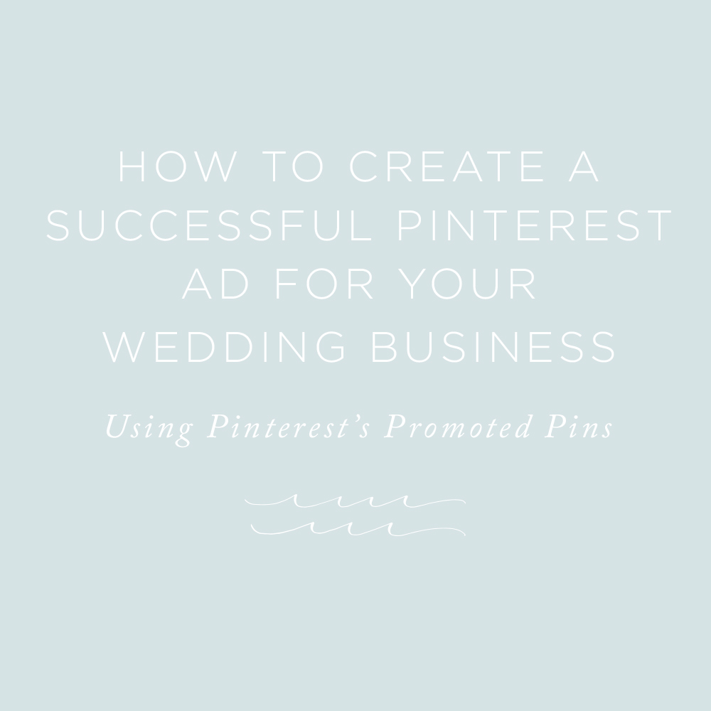 How to Create a Pinterest Ad | via the Rising Tide Society