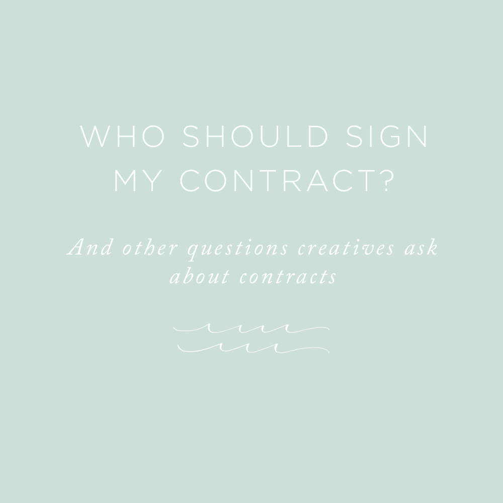 Who Should Sign My Contract? | via the Rising Tide Society