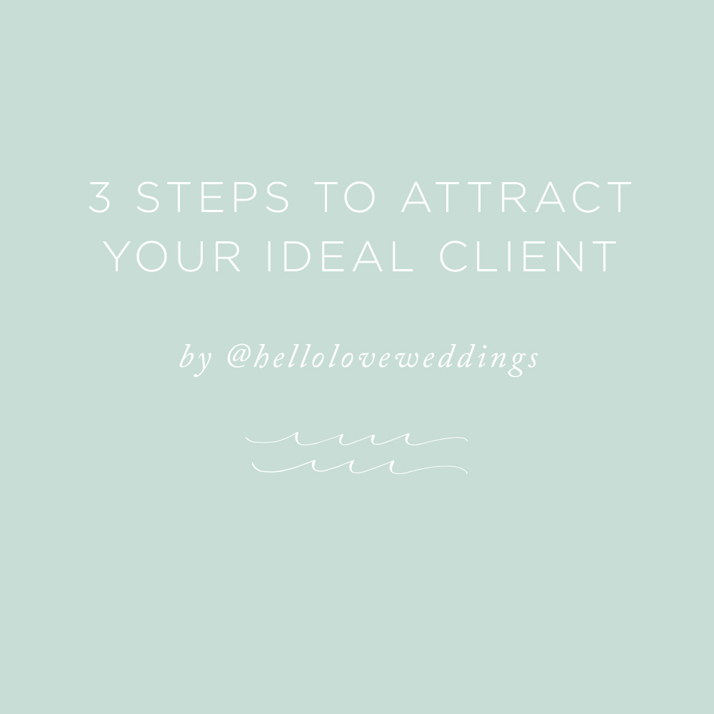 3 Steps to Attract Your Ideal Client | via the Rising Tide Society
