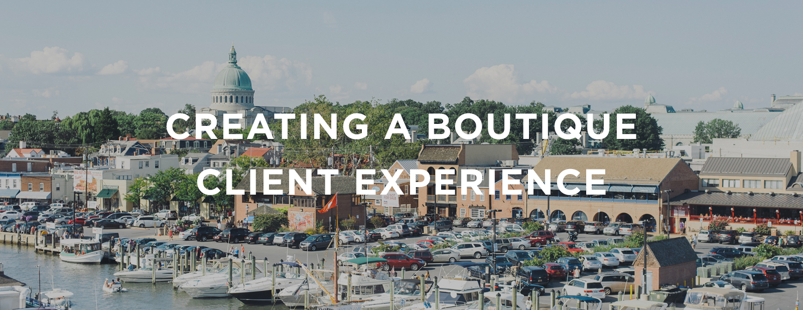 Creating a Client Experience   via the Rising Tide Society