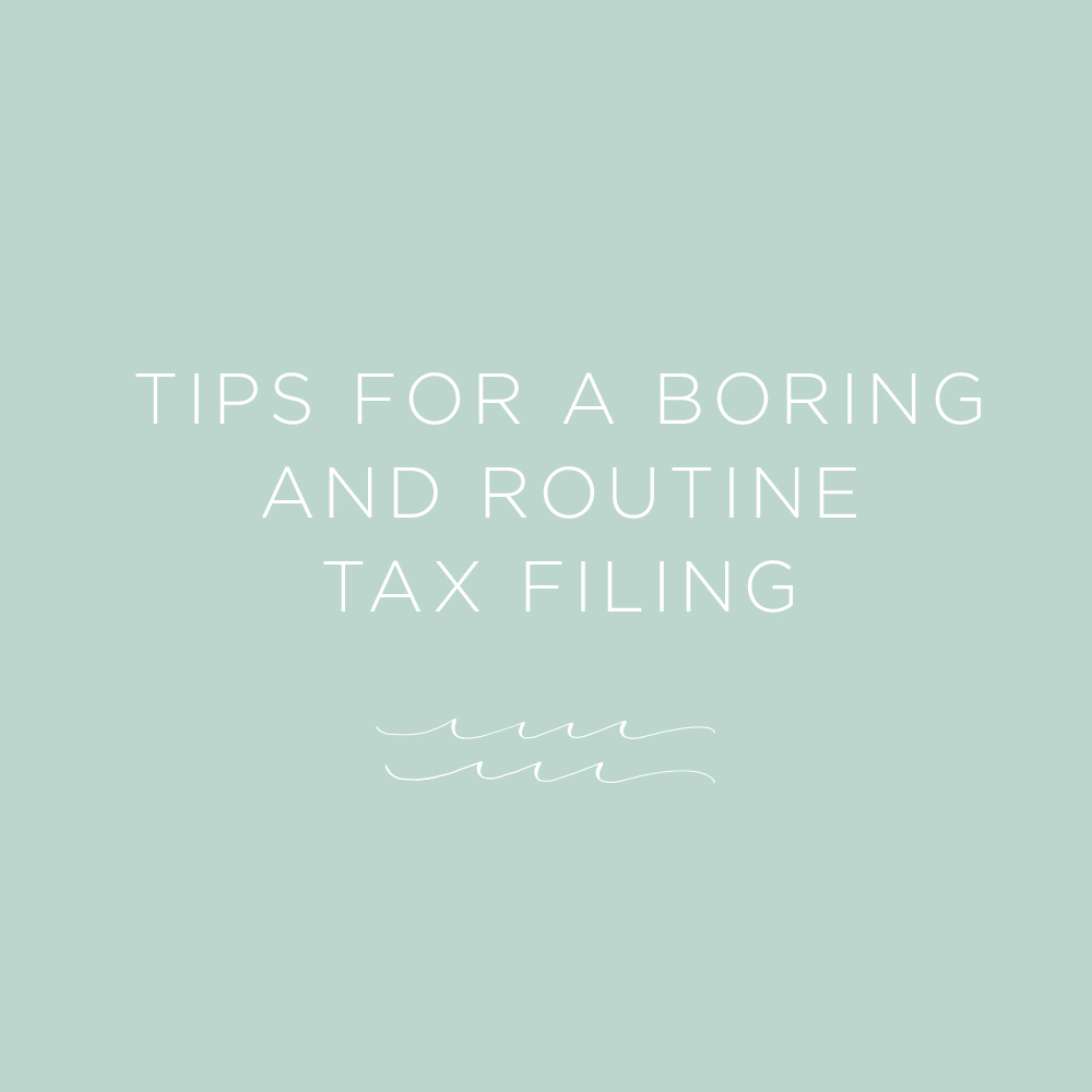 Tips for filing a boring tax return via The Rising Tide Society