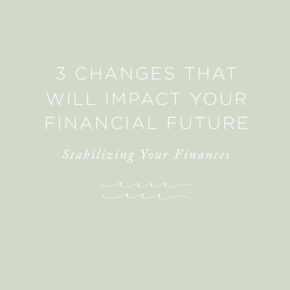 3 Changes that will Impact Your Financial Future | via the Rising Tide Society