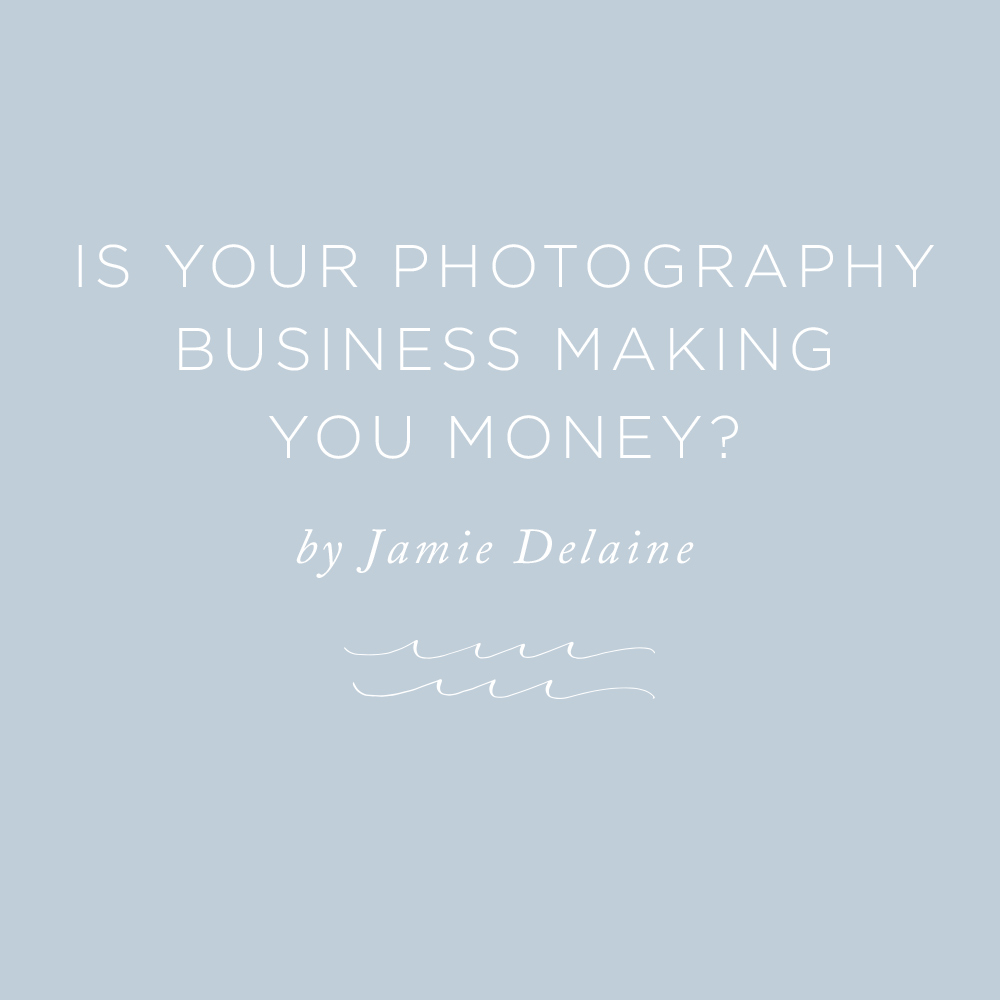 Is Your Photography Business Making You Money? | via the Rising Tide Society