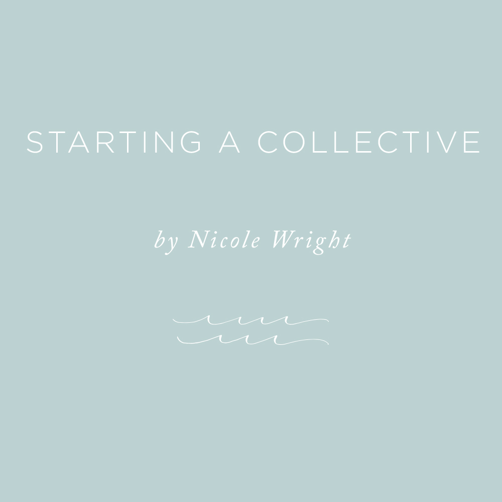 Starting a Collective | via the Rising Tide Society