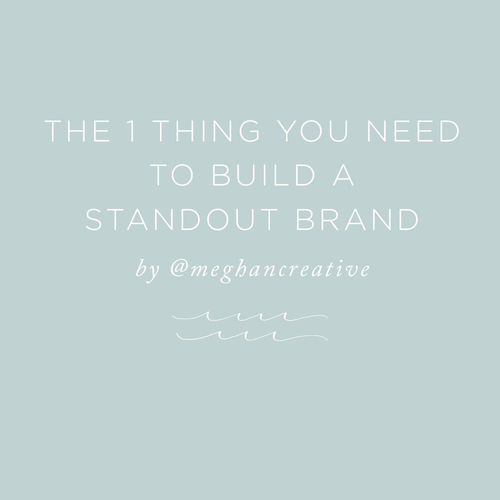The 1 Thing You Need to Build a Standout Brand | via the Rising Tide Society