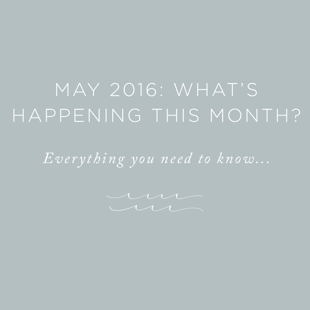 May 2016 What's Happening This Month | via the Rising Tide Society