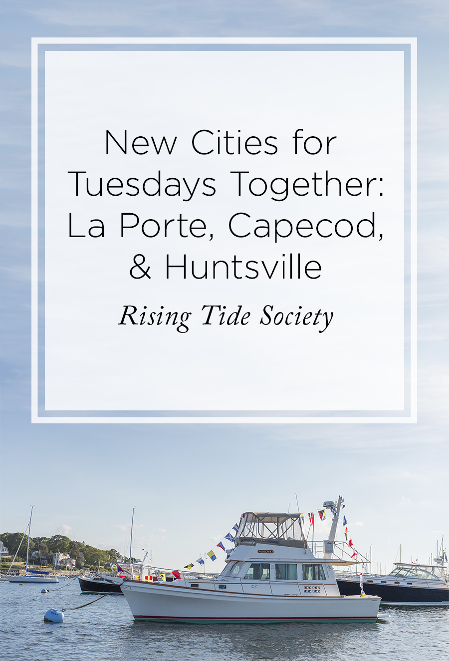 Tuesdays Togeth in La Porte, Capecod, and Huntsvile
