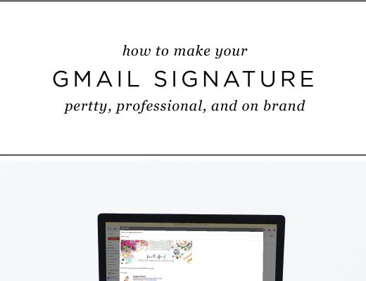 Learn how to make your Gmail Signature on brand and pretty in this step by step guide for creative entrepreneurs!