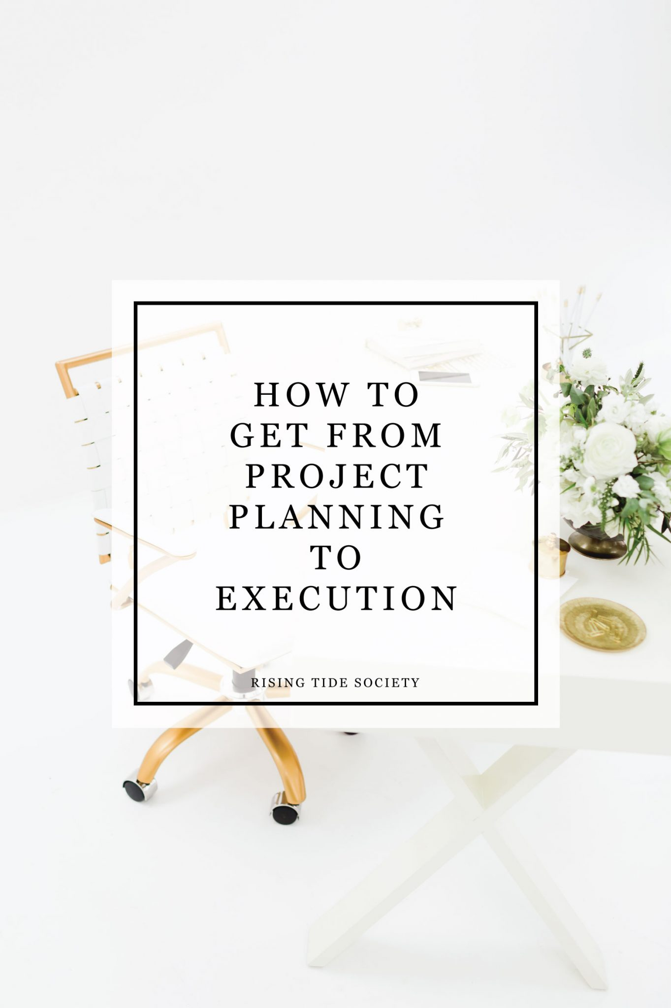 How to get from project planning to execution