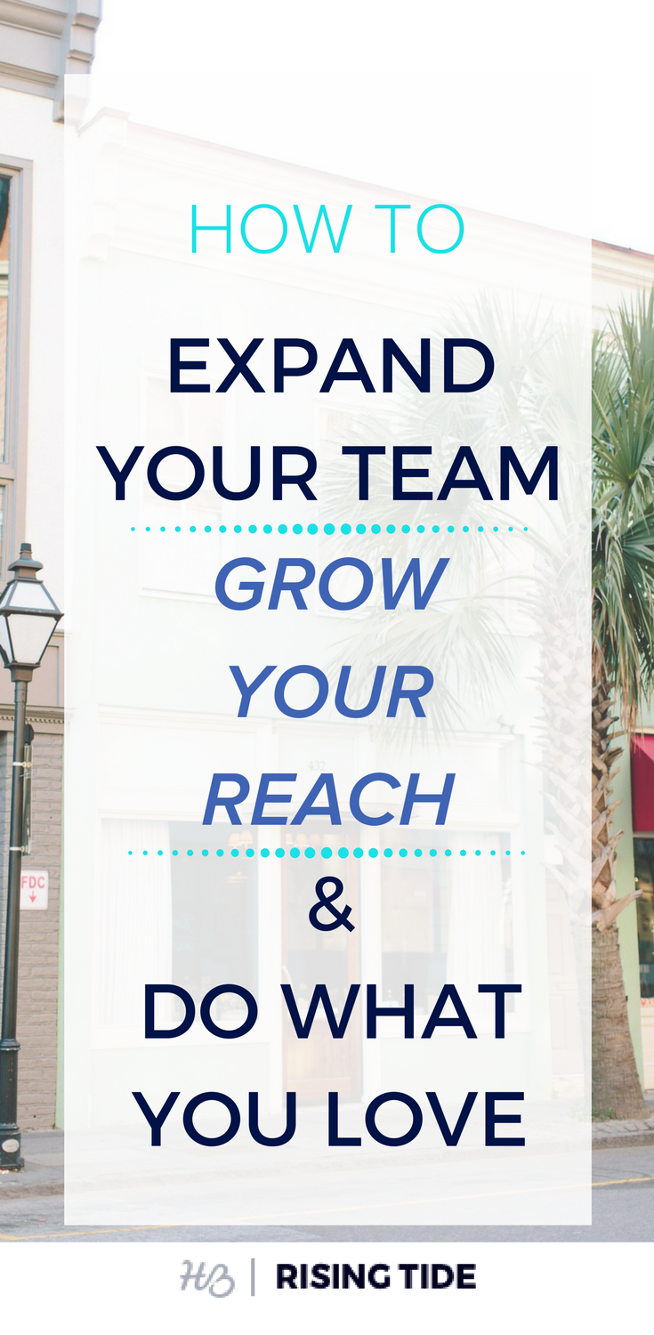 How to Expand Your Team, Grow Your Reach, & Do More of What You Love by Sarah Chancey of Chancey Charm