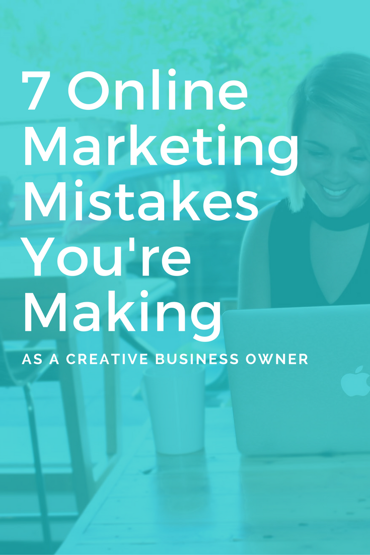 7 Online Marketing Mistakes