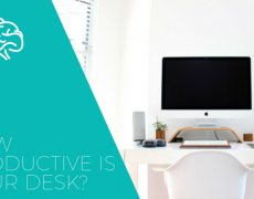 How Productive is your Desk Space?