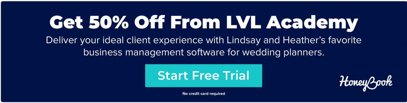 Try LVL Academy's favorite business management software for wedding planners