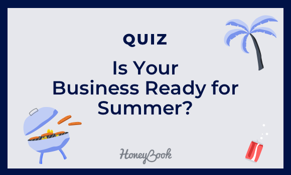 Quiz: Is Your Business Ready for Summer?