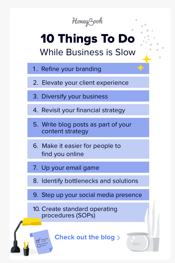 What to Do When Business Is Slow: 10 Things to Do Now